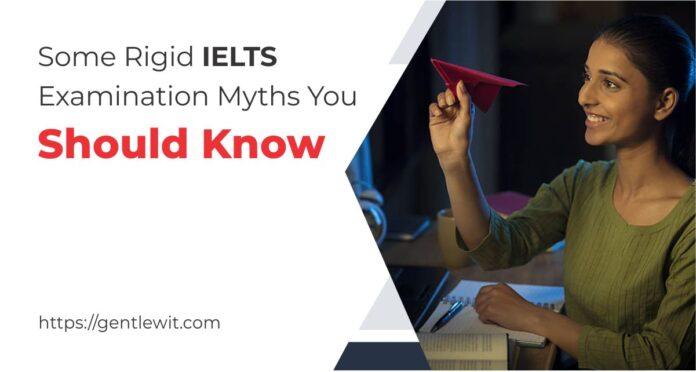 IELTS Examination Myths